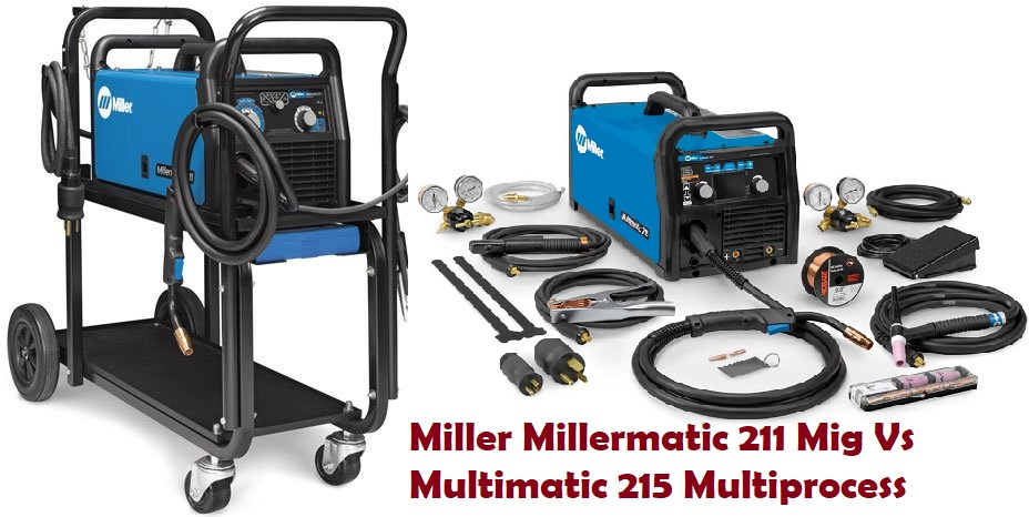 Miller Millermatic 211 Mig Vs Multimatic 215 Multiprocess Welder