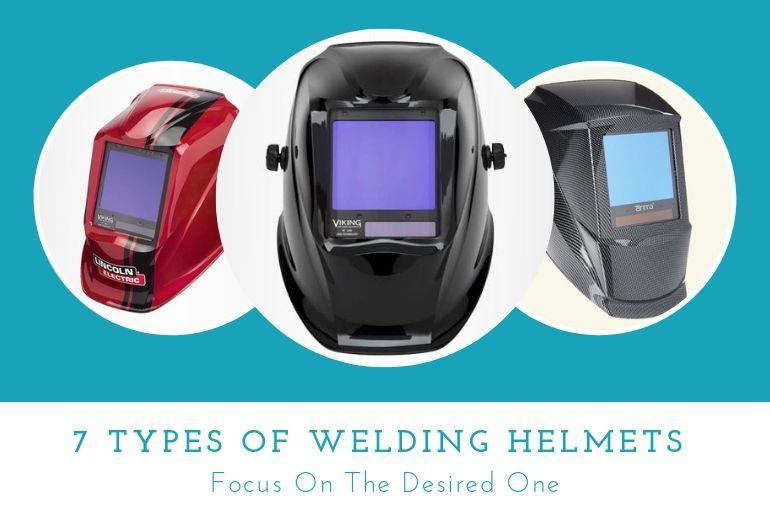 7 type of welding helmet